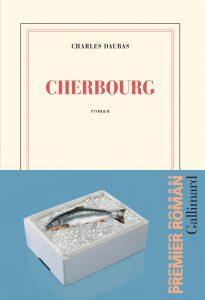Couverture gallimard du roman Cherbourg